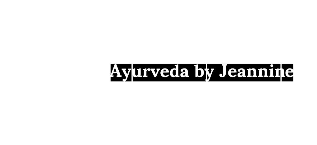 Ayurveda by Jeannine